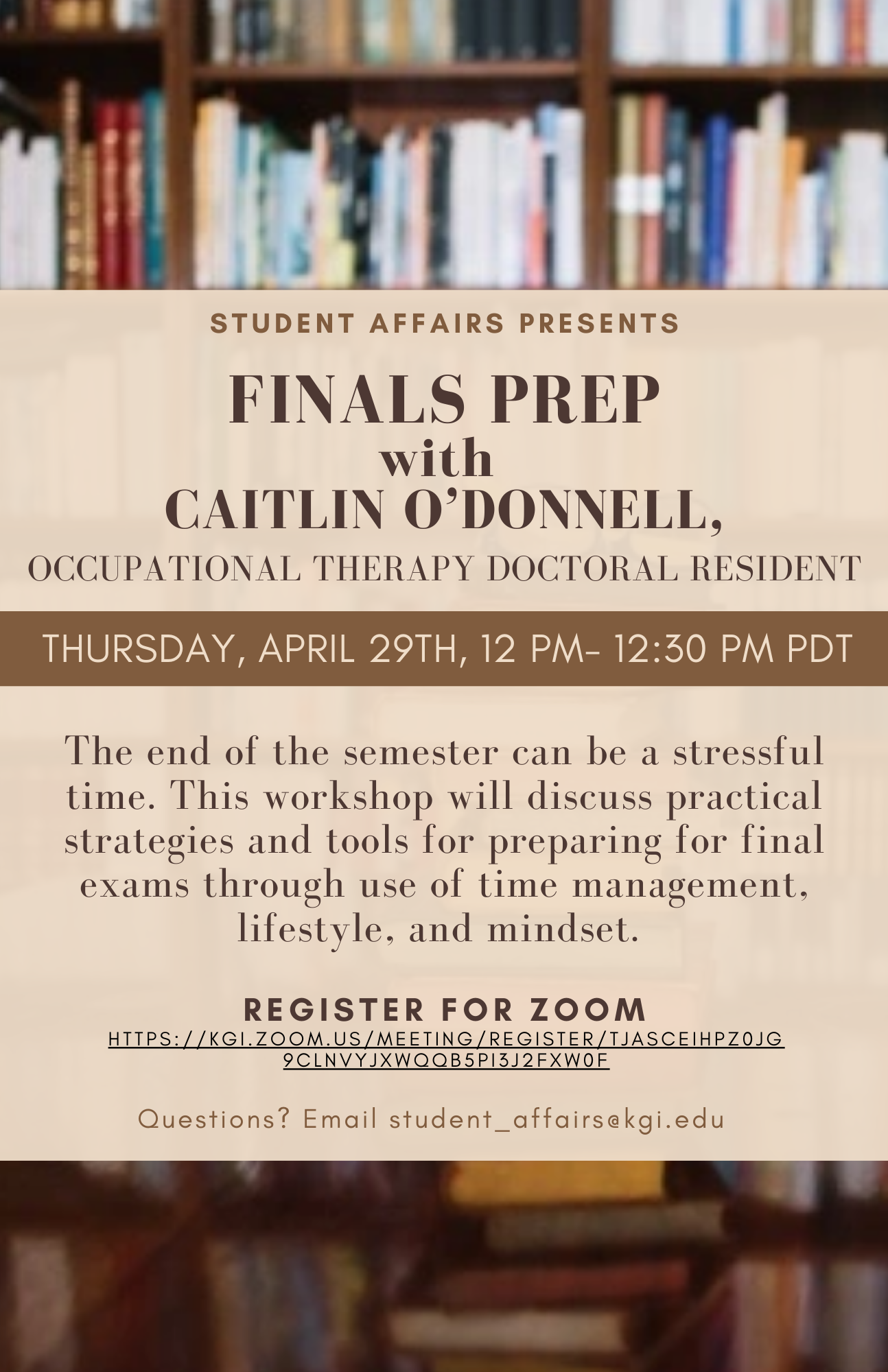 Finals Prep with OT Resident Caitlin ODonnell 1